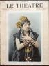 LE THEATRE 1898 N 4 Mlle LUCIENNE BREVAL - Mlle IXART - MISS MARLOWE