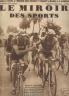 LE MIROIR DES SPORTS 1933 N°  720 TOUR DE FRANCE 18e ETAPE