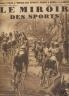 LE MIROIR DES SPORTS 1933 N° 718 TOUR DE FRANCE : 12eme ETAPE