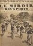 LE MIROIR DES SPORTS 1930 n 546 LE TOUR DE FRANCE